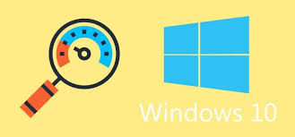 10 Tips and Tricks on How to Speed Up Windows 10